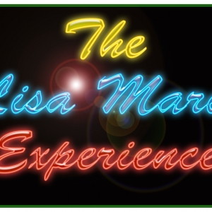 The Lisa Marie Experience